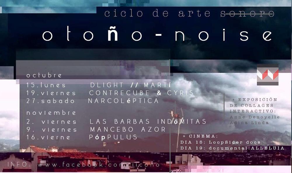 """Ciclo arte sonoro """"Otoño - Noise"""""""