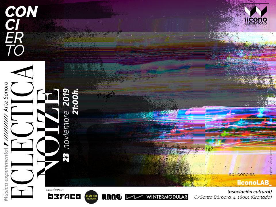 Cartel del concierto de Ecléctica Noize en iicono LAB